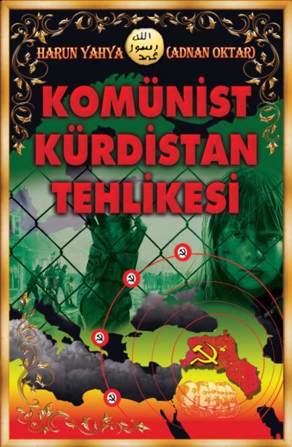 adnan oktar komunist kurdistan tehlikesi pkk abdullah ocalan