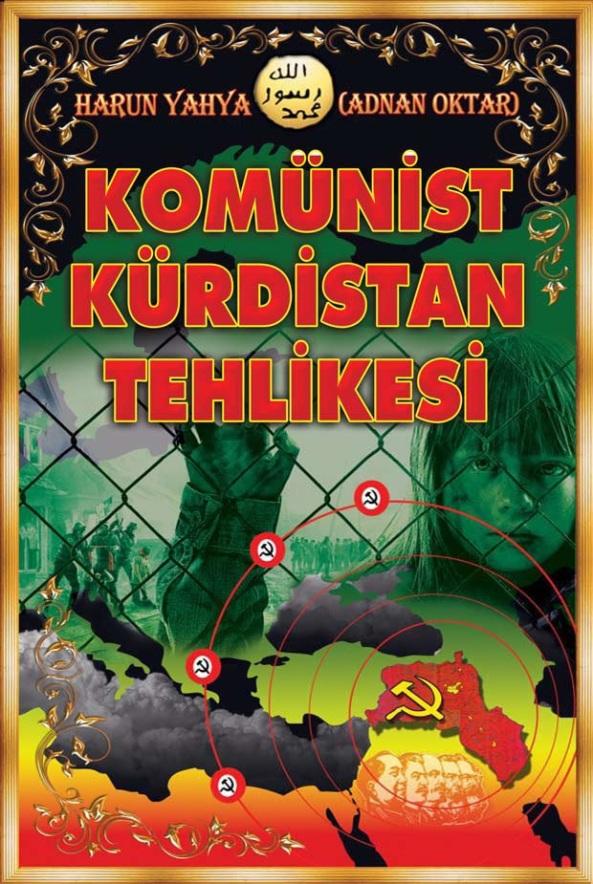 komunis tkurdistan tehlikesi recep tayyip erdogan akp ak parti adnan oktar